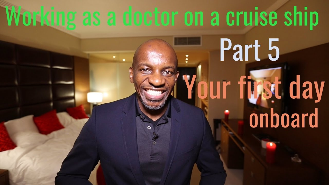 Working as a doctor on a cruise ship | PART 5 | Your first ...