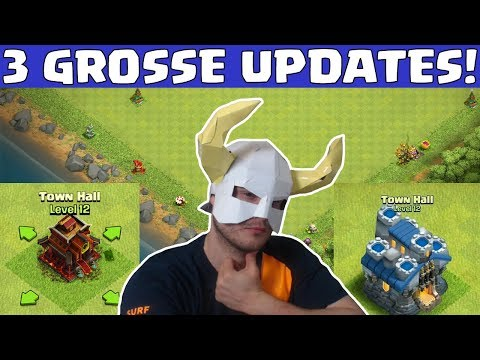 3 GROSSE UPDATES 2018! ☆ Clash of Clans ☆ CoC