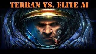 **How to beat**  Terran vs. Elite AI - Starcraft II