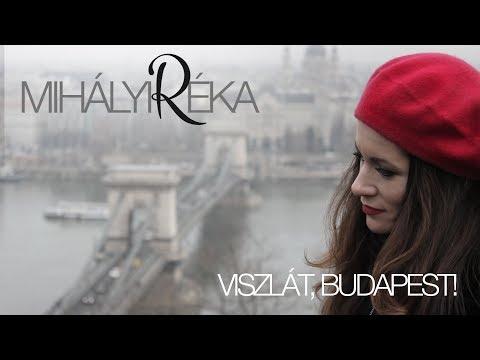 Mihályi Réka - Viszlát, Budapest! (Official Music Video)