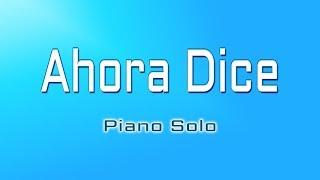 AHORA DICE by CHRIS JEDAY BALVIN OZUNA ARCANGEL Instrumental Version Piano Solo