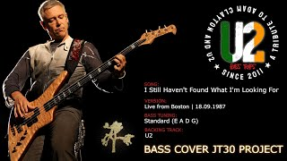 u2 i still haven t found what i m looking for bass cover jt30 project