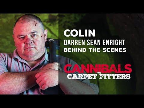 Darren Sean Enright  Cannibals & Carpet Fitters BTS