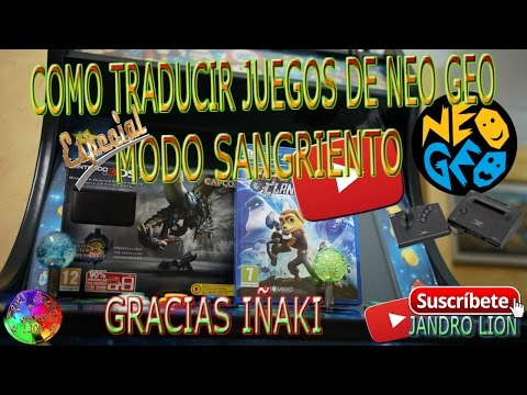 How to translate Neo Geo ROMs into Spanish, activate bloody mode and modify difficulty.
