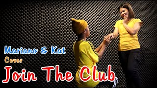 JOIN THE CLUB Cover By Mariano & Kat PROPOSE ??? / Sy Talent Entertainment