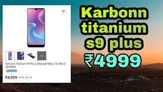 Karbonn titanium s9 plus first look 4999 under 5000 NIDHIN TRICHY