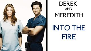 Derek And Meredith Into The Fire RIP McDreamy