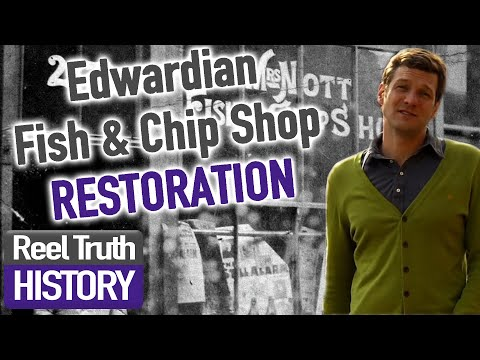 Early 1900s Fish & Chip Shop | Brick By Brick: Rebuilding Our Past | Reel Truth History Documentary