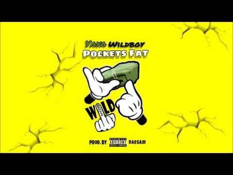 Yayawildboy - Pockets Fat (Worldstar Audio)