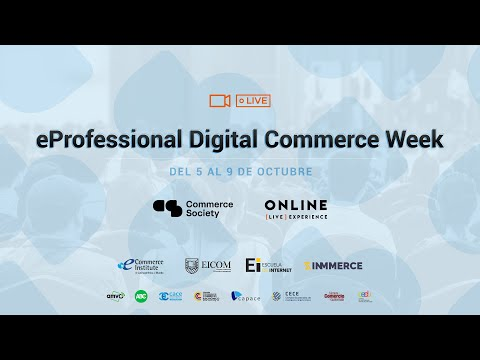 eProfessional Digital Commerce Week - Dia 3 Logistics/ Customer Service