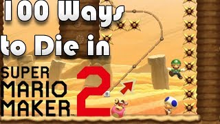100 Ways To Die In Super Mario Maker 2