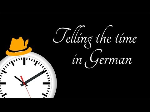 Telling the Time in German (1/5) - The Basics - Learning German