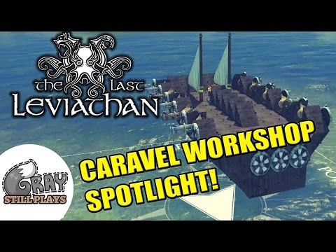 The Last Leviathan | Caravel Class Workshop Spotlight in the Versus Mode! | Gameplay Let