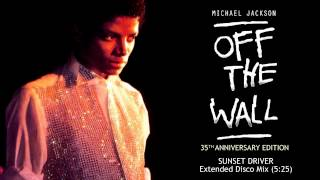 Michael Jackson - Sunset Driver (Extended Disco Mix) | Off The Wall 35th Anniversary