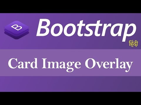 Card Image Overlays In Bootstrap (Hindi)