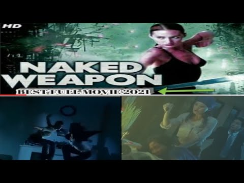 Download Best 2021 movie NAKED WEAPON 2