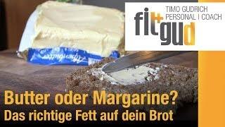 Butter oder Margarine? Das Richtige aufs Brot!