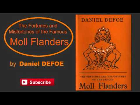 Moll Flanders by Daniel Defoe - Audiobook ( Part 1/2 )