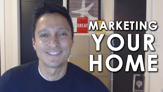How to Market Your Home so It Stands Out From the Crowd
