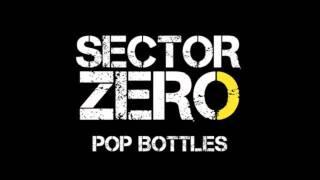 Pop Bottles (Lil Wayne & Birdman cover by Sector Zero)