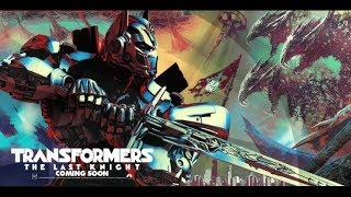 Первое ощущение к фильму Трансформеры 5 Последний Рыцарь. А Так же стоит ли смотреть фильм?