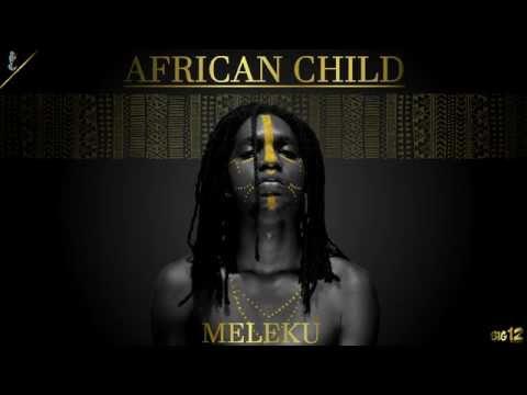 Meleku  African Child
