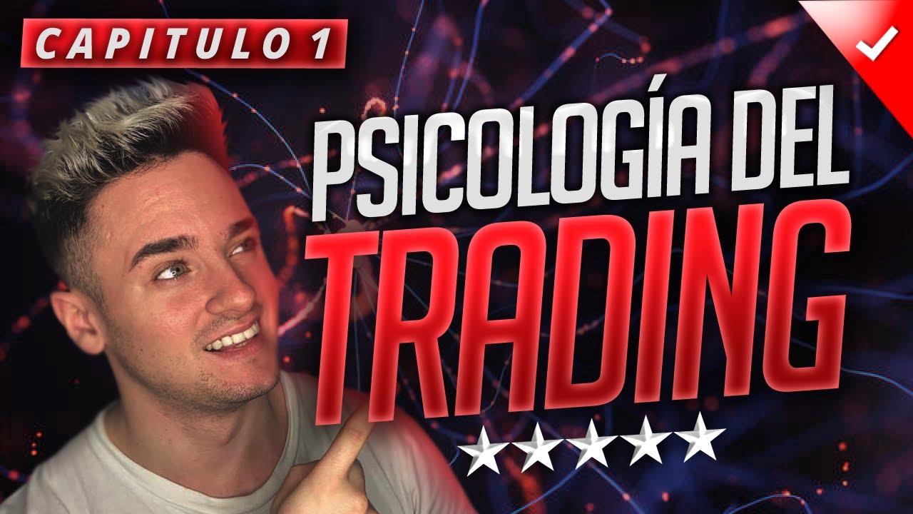 CURSO GRATUITO Psicología del Trading | Capítulo 1: TUS EMOCIONES