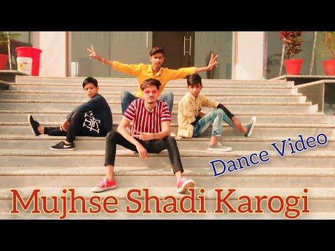 Mujhse Shadi Karogi || Dance Video || Choreography By Shahrukh || M.s Dance Studio
