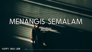 Audy - Menangis Semalam (Lirik)