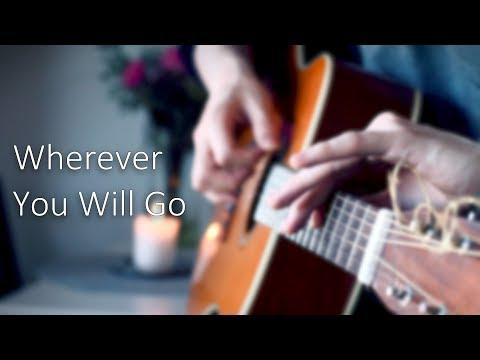 The Calling - Wherever You Will Go - Fingerstyle Guitar Cover // Joni Laakkonen