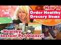 How to Order Healthy Grocery Items in a Pinch | + Healthy Instant Pot Dinner! Jamerrill Stewart