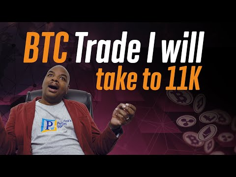 a-bitcoin-trade-i-will-take-to-11k