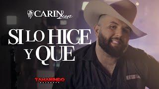Carin Leon  Si Lo Hice Y Que (Video Oficial)