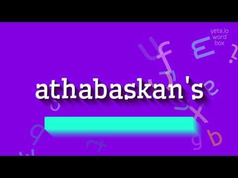 """How to say """"athabaskan"""