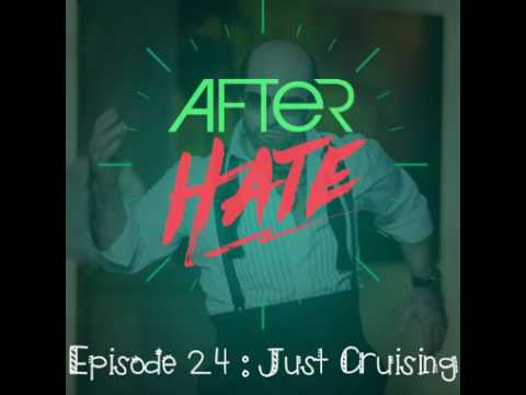 Episode 24 : Just Cruising