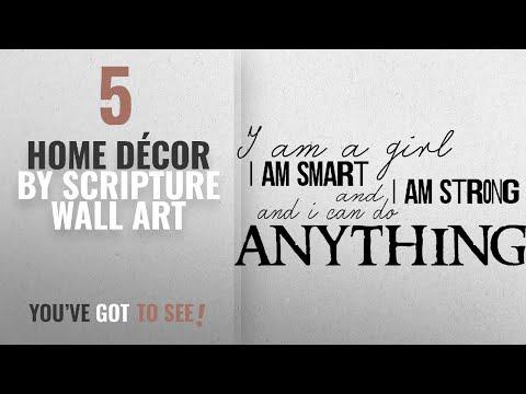 Top 10 Home Décor By Scripture Wall Art [ Winter 2018 ]: I am a Girl, I am Strong, I am Smart, I