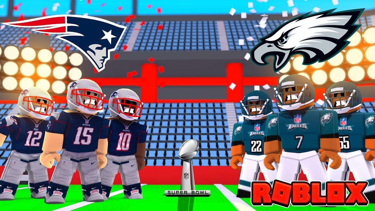Roblox Nfl Super Bowl Patriots Vs Eagles Roblox Nfl Football
