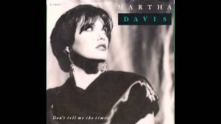 "Martha Davis – ""Don't Tell Me The Time"" (Capitol) 1987"