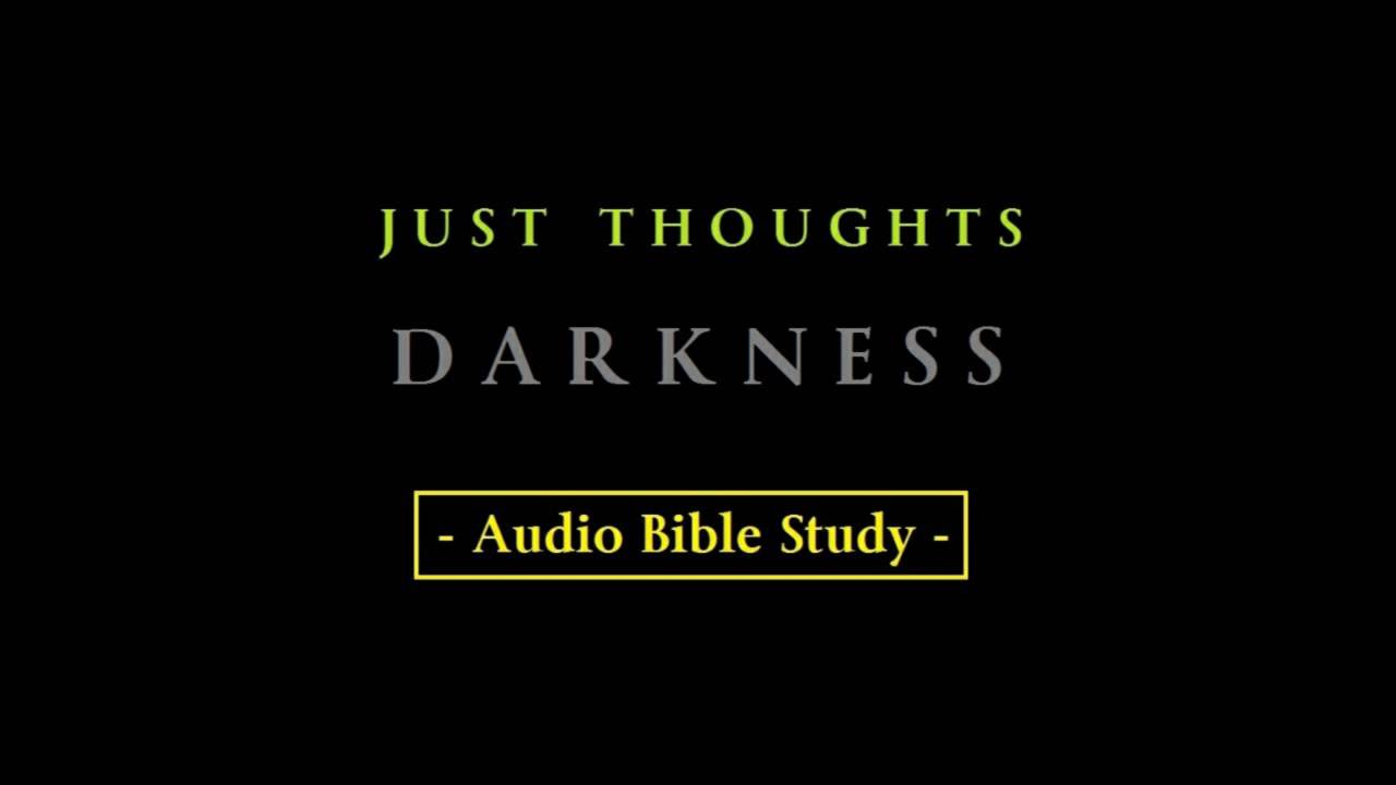 Darkness Definition and Meaning - Bible Dictionary