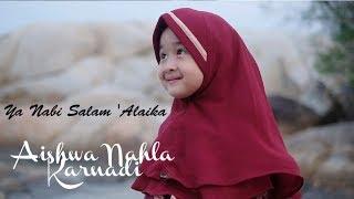 Aishwa Nahla Karnadi - Ya Nabi Salam \'Alaika