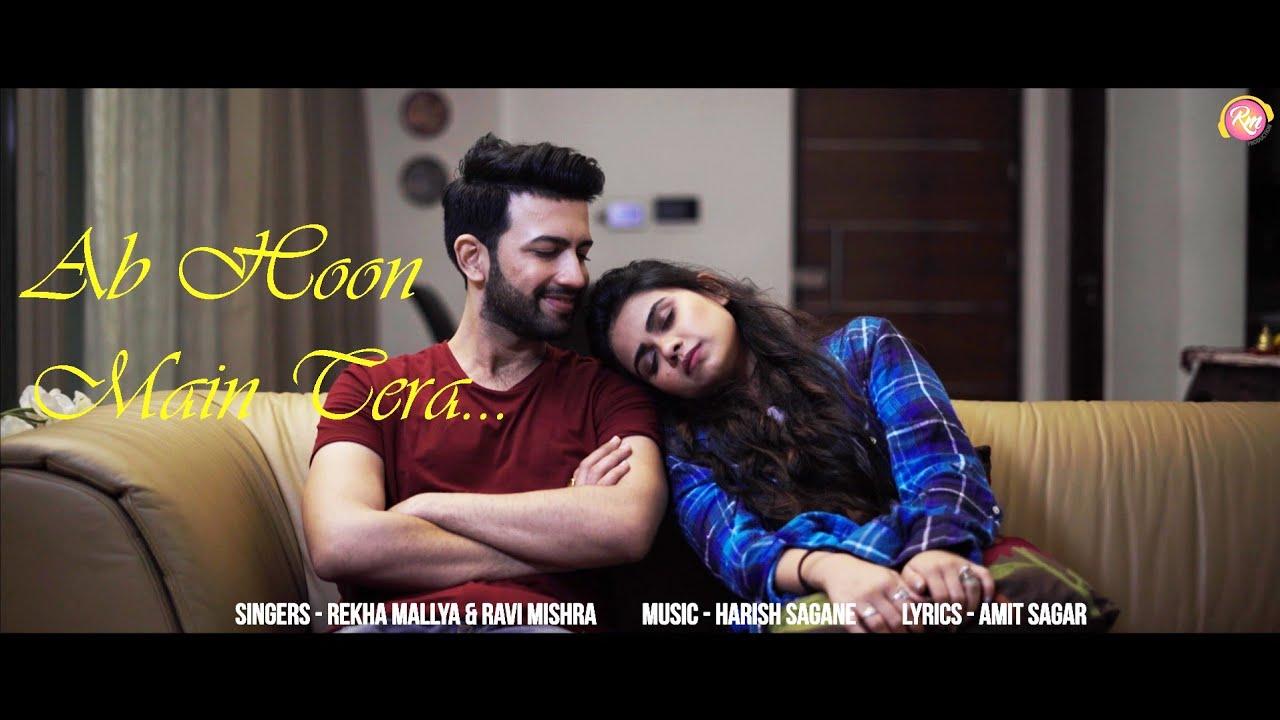 Ab Hoon Mein Tera | Rekha Mallya | Ravi Mishra | Harish Sagane | Amit Sagar