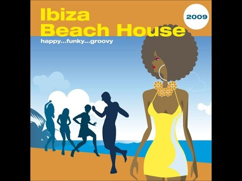 V.A. - Ibiza Beach House 2009 (Manifold Records) [Full Album]
