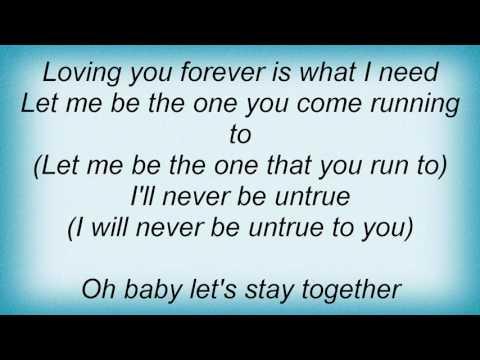 Eternal - Let's Stay Together Lyrics