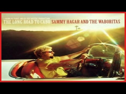 Sammy Hagar & The Wabos - The Long Road To Cabo (2003) WIDESCREEN 720p