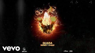 Quada - Desert Eagle (Official Audio)