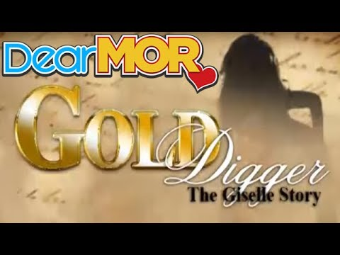 """Dear MOR: """"Gold Digger"""" The Giselle Story 12-11-13"""