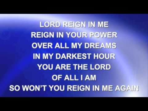 Lord Reign In Me Fixed