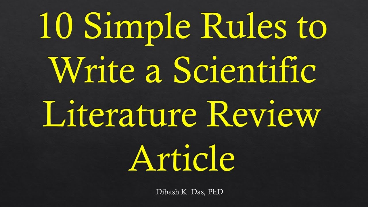 10 Simple Rules to Write A Scientific Literature Review Article - YouTube