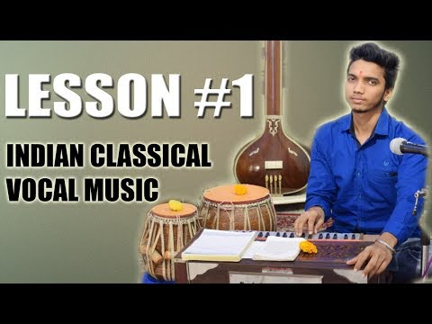 Learn Indian Classical Vocal Music Online - Lesson 1 (Introduction) गाना सीखना कैसे शुरू करें?