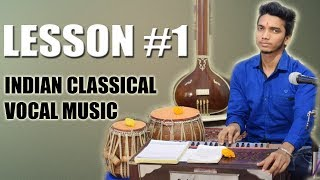 Learn Indian Classical Vocal Music Online - Lesson 1 (Introduction) गना कैसे शुरू करें?